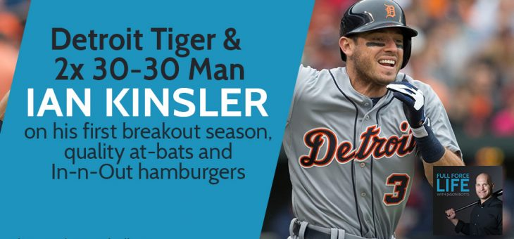 Ian Kinsler – First Breakout Season and Quality At-Bats and In-n-Out Hamburgers