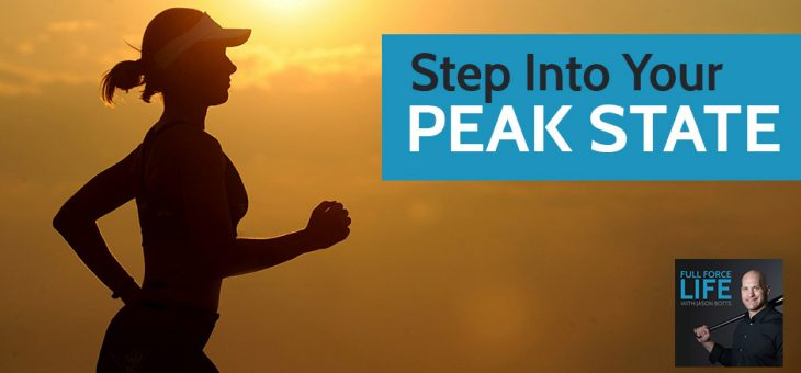 Step Into Your Peak State