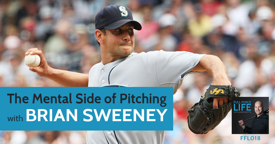 The Mental Side Of Pitching With Brian Sweeney