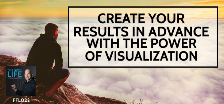 Create your Results in Advance with the Power of Visualization