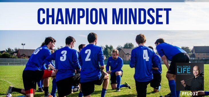 Champion Mindset