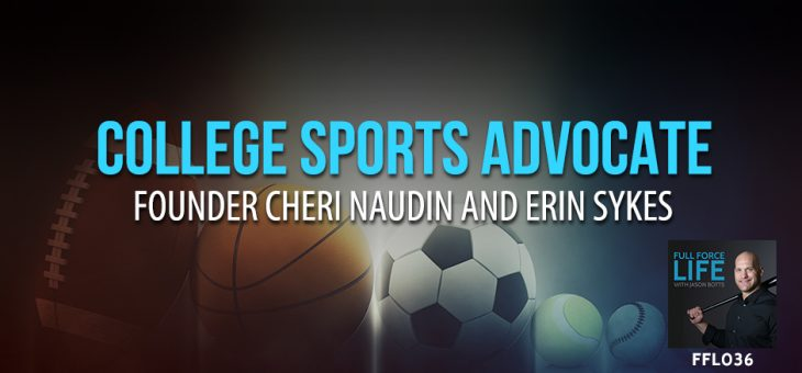 College Sports Advocate Founder Cheri Naudin and Erin Sykes