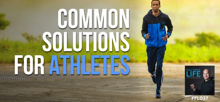 Common Solutions for Athletes
