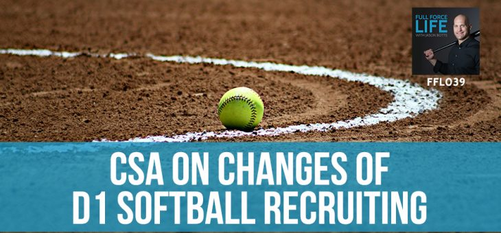 CSA On Changes Of D1 Softball Recruiting